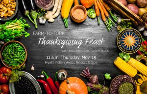 Farm to Fork Thanksgiving Feast with Chef Larry Eells