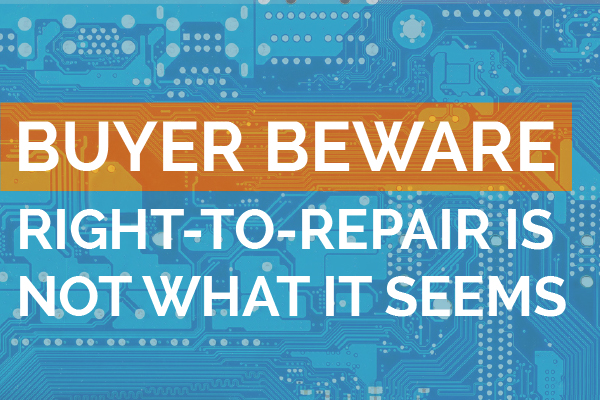 Right to Repair is not what it seems