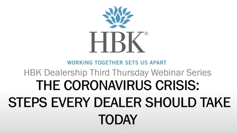 The Coronavirus Crisis: Steps Every Dealer Should Take Today